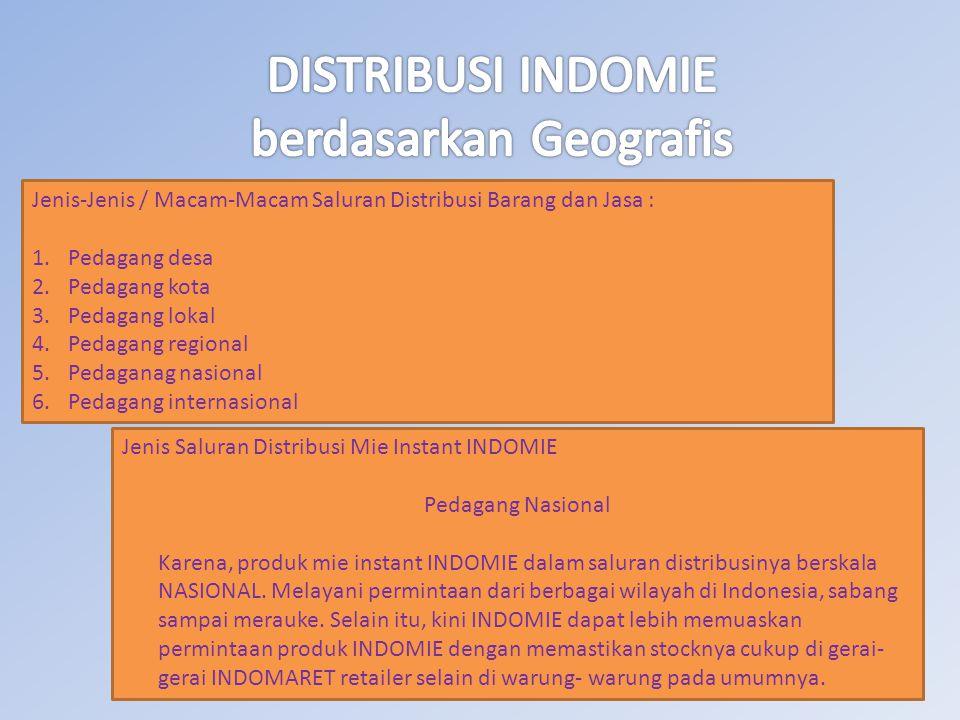 DISTRIBUSI INDOMIE berdasarkan Geografis