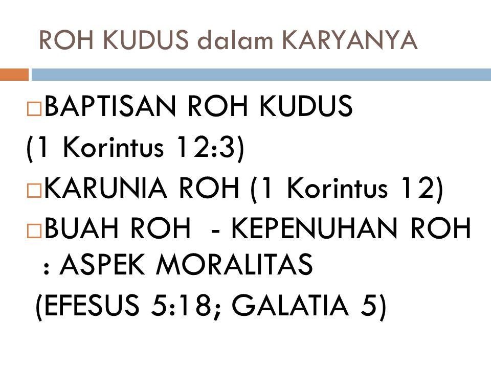 ROH KUDUS dalam KARYANYA