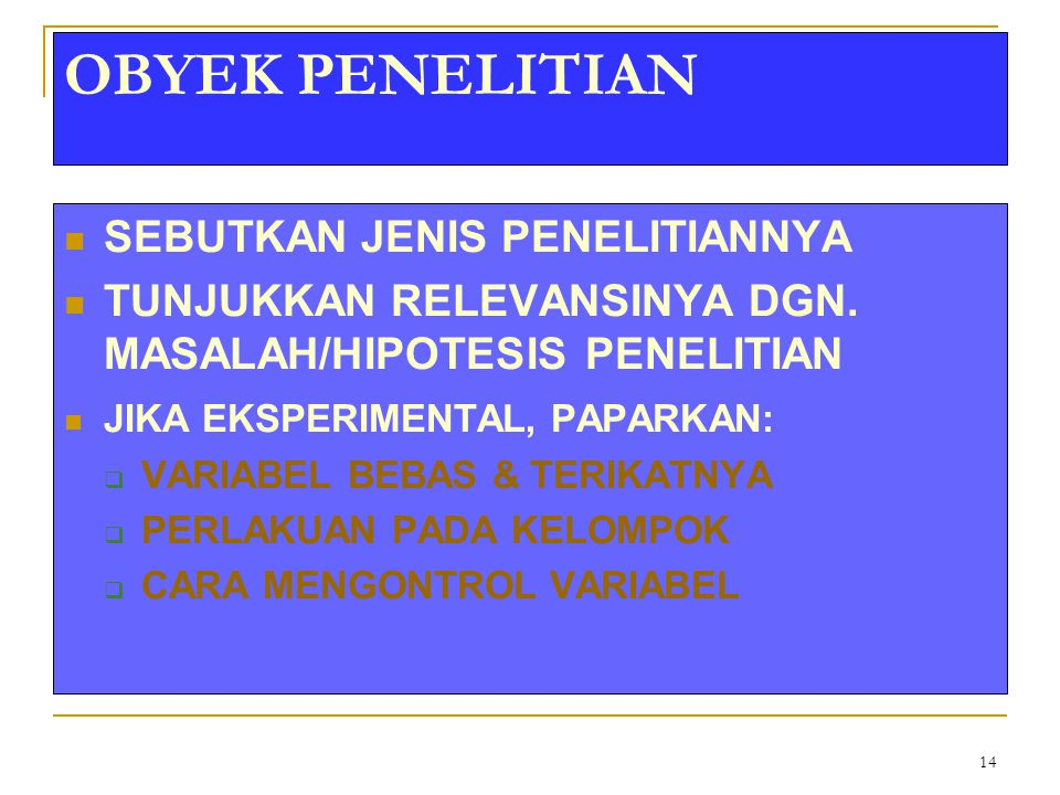 OBYEK PENELITIAN SEBUTKAN JENIS PENELITIANNYA