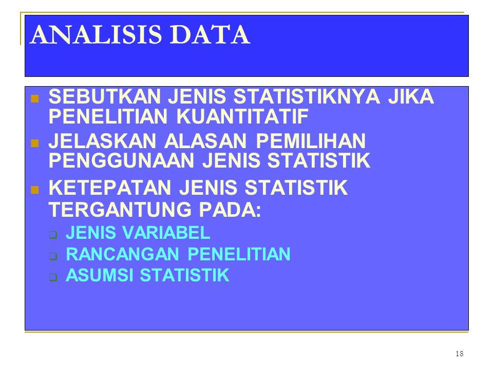 ANALISIS DATA SEBUTKAN JENIS STATISTIKNYA JIKA PENELITIAN KUANTITATIF