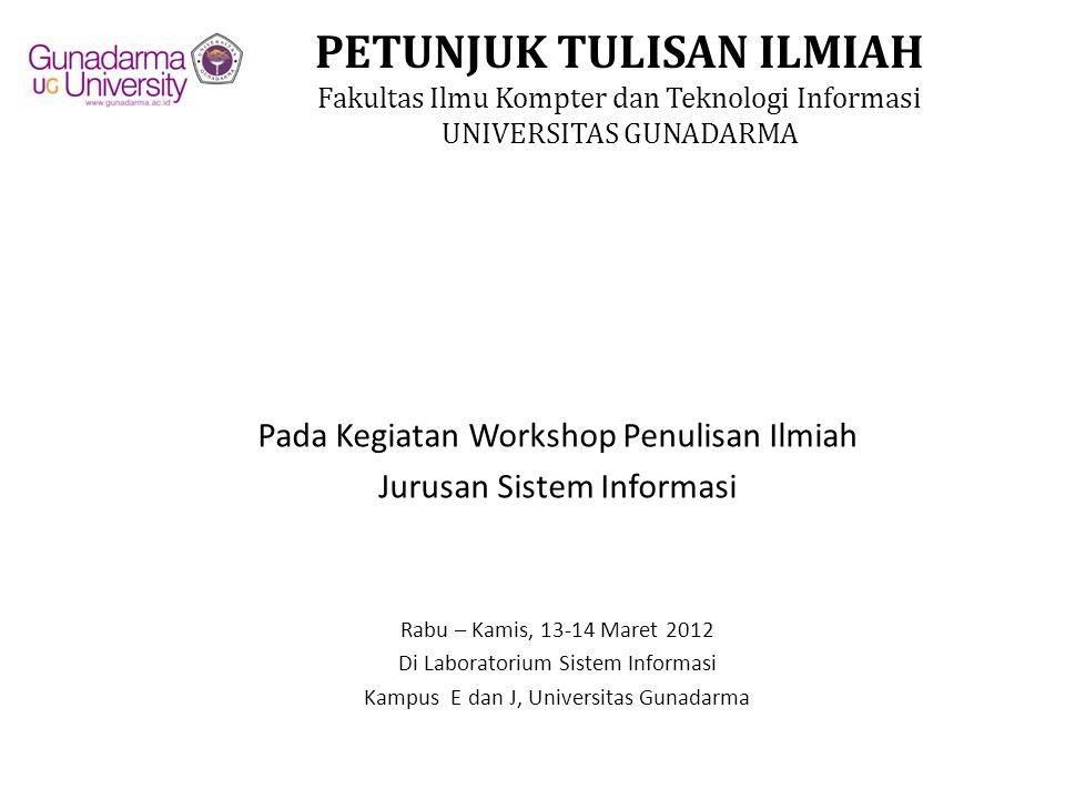 Pada Kegiatan Workshop Penulisan Ilmiah Jurusan Sistem Informasi