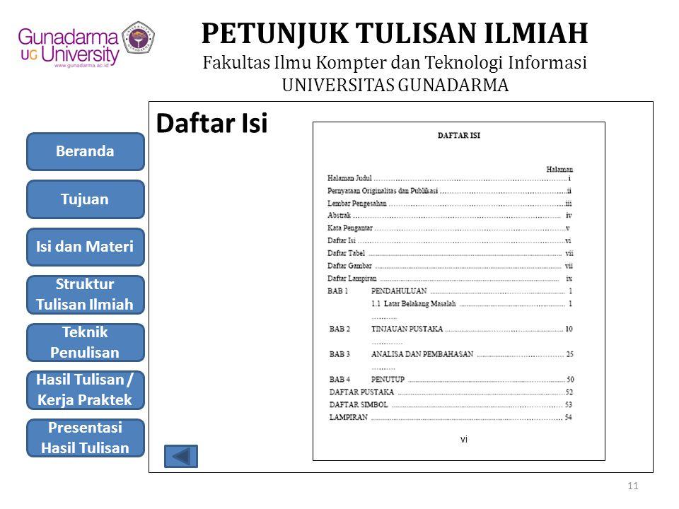 Daftar Isi Beranda Tujuan Isi dan Materi Struktur Tulisan Ilmiah
