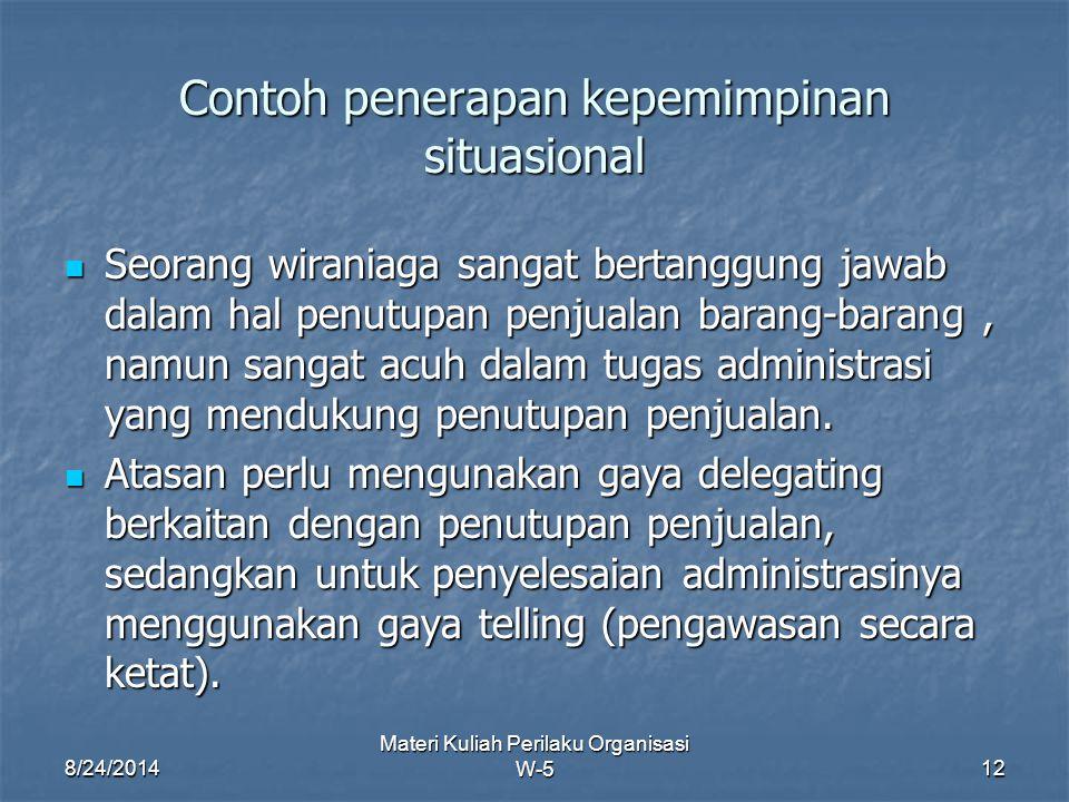 Contoh penerapan kepemimpinan situasional