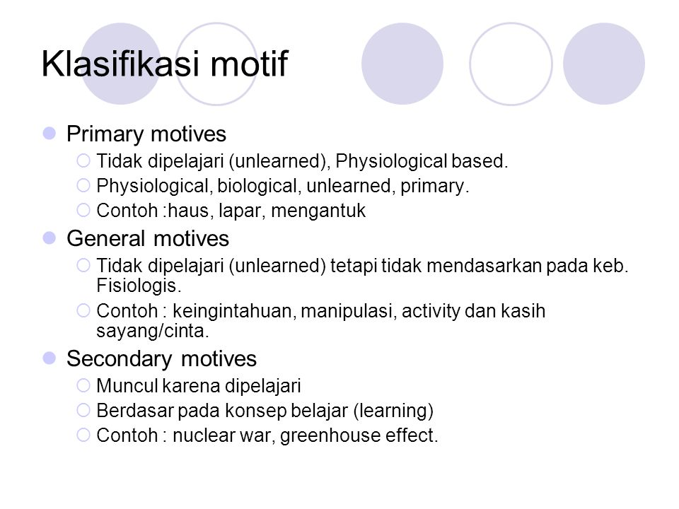 Klasifikasi motif Primary motives General motives Secondary motives
