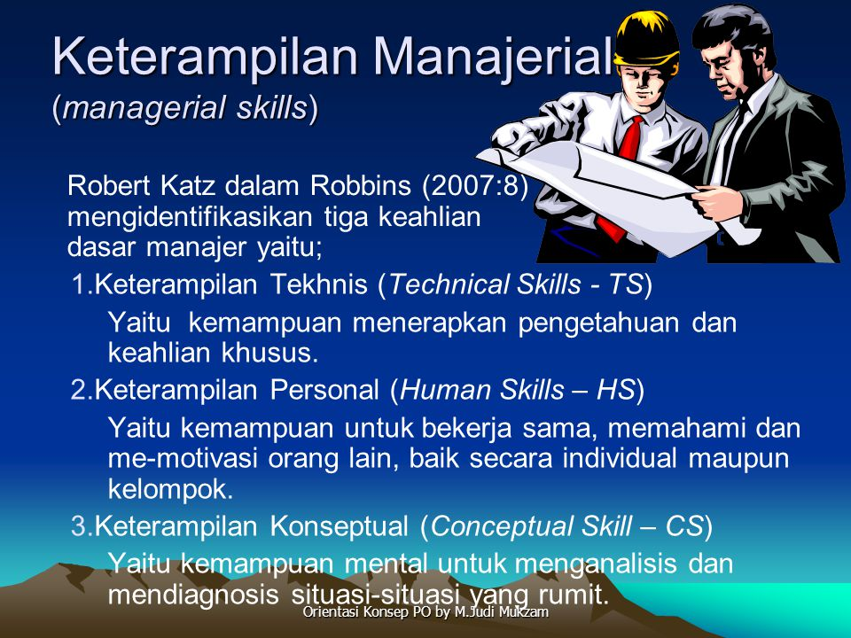 Keterampilan Manajerial (managerial skills)