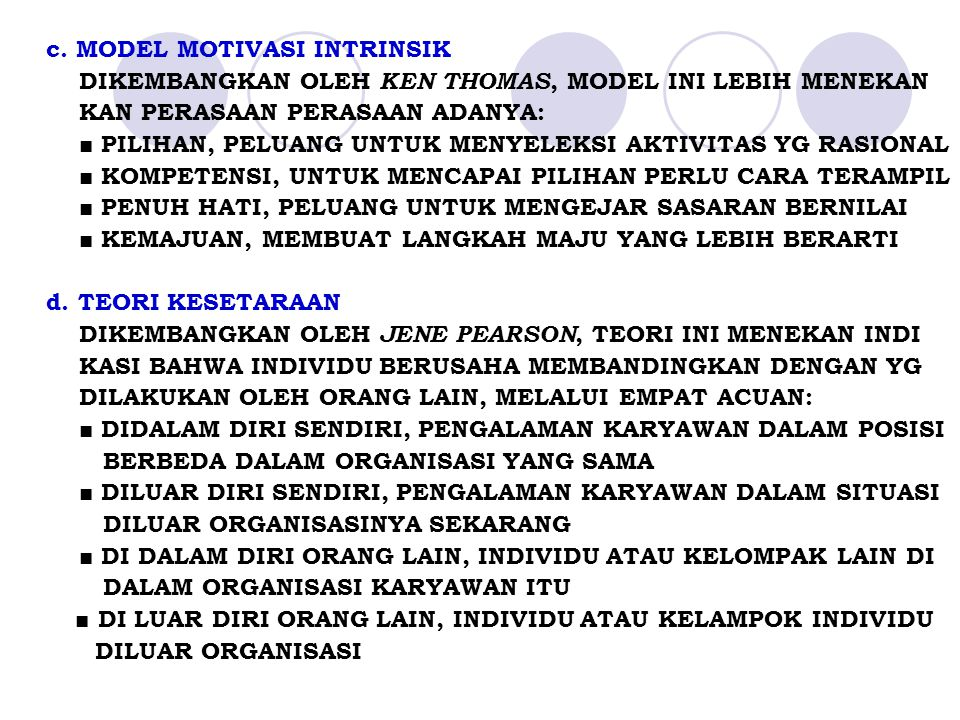 c. MODEL MOTIVASI INTRINSIK