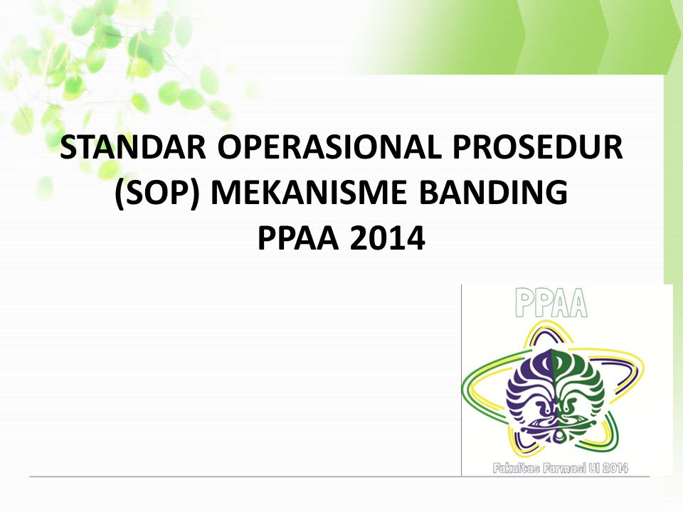 STANDAR OPERASIONAL PROSEDUR (SOP) MEKANISME BANDING PPAA 2014