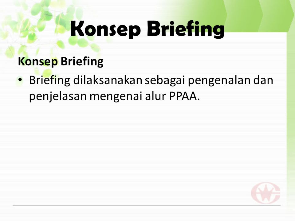 Konsep Briefing Konsep Briefing