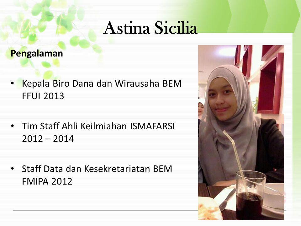 Astina Sicilia Pengalaman Kepala Biro Dana dan Wirausaha BEM FFUI 2013