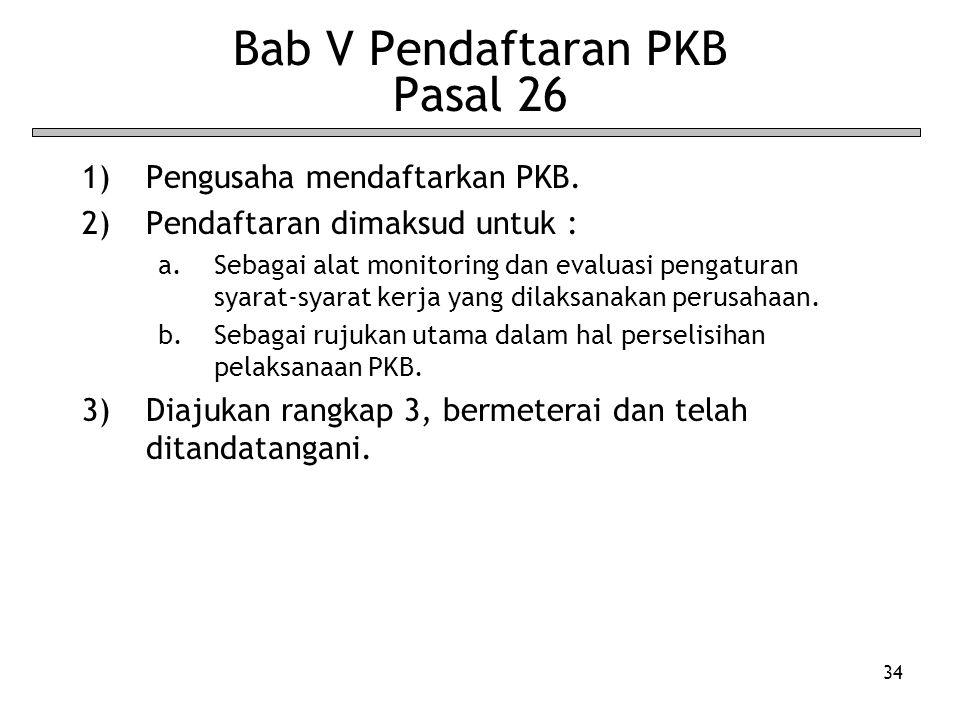 Bab V Pendaftaran PKB Pasal 26