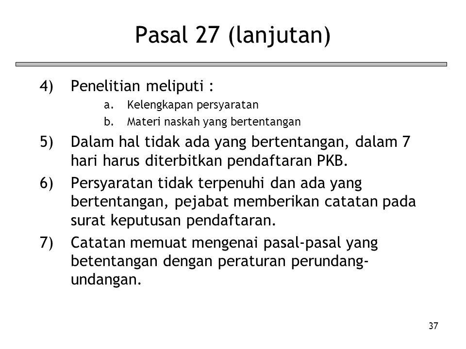Pasal 27 (lanjutan) Penelitian meliputi :