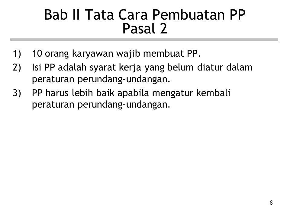 Bab II Tata Cara Pembuatan PP Pasal 2