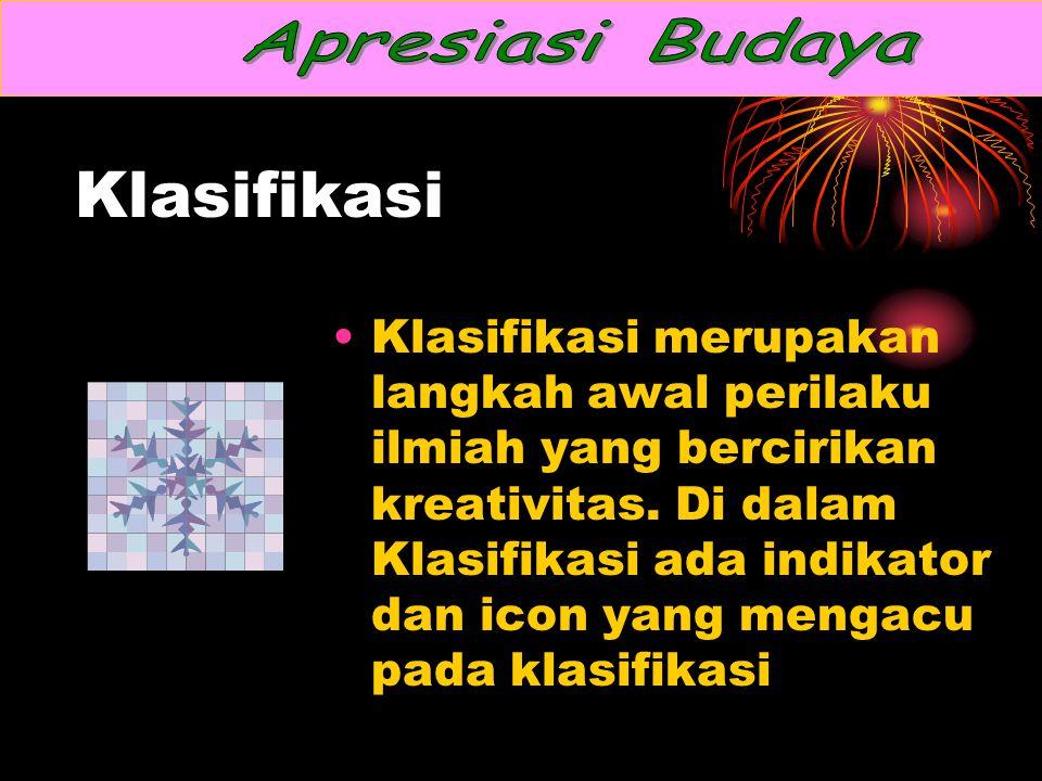 Apresiasi Budaya Klasifikasi.