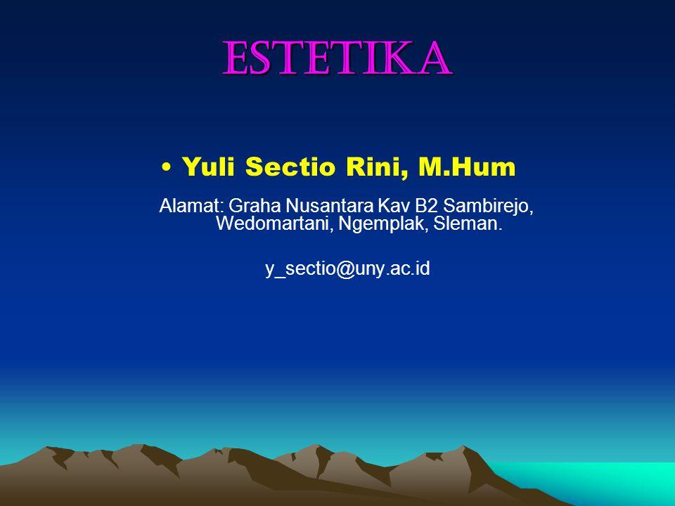 ESTETIKA Yuli Sectio Rini, M.Hum