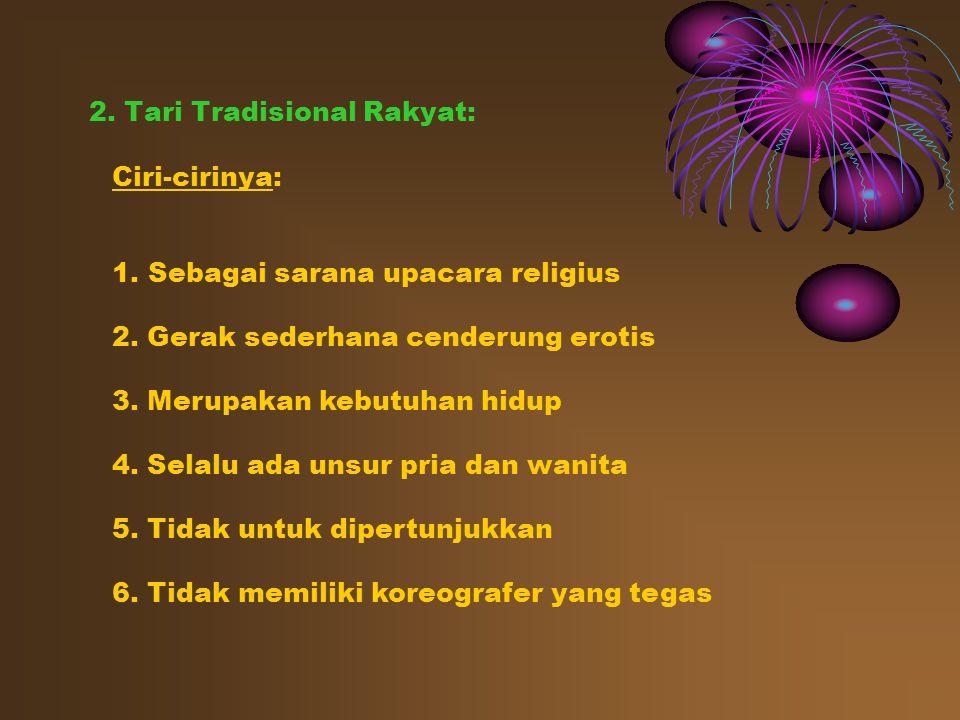 2. Tari Tradisional Rakyat: