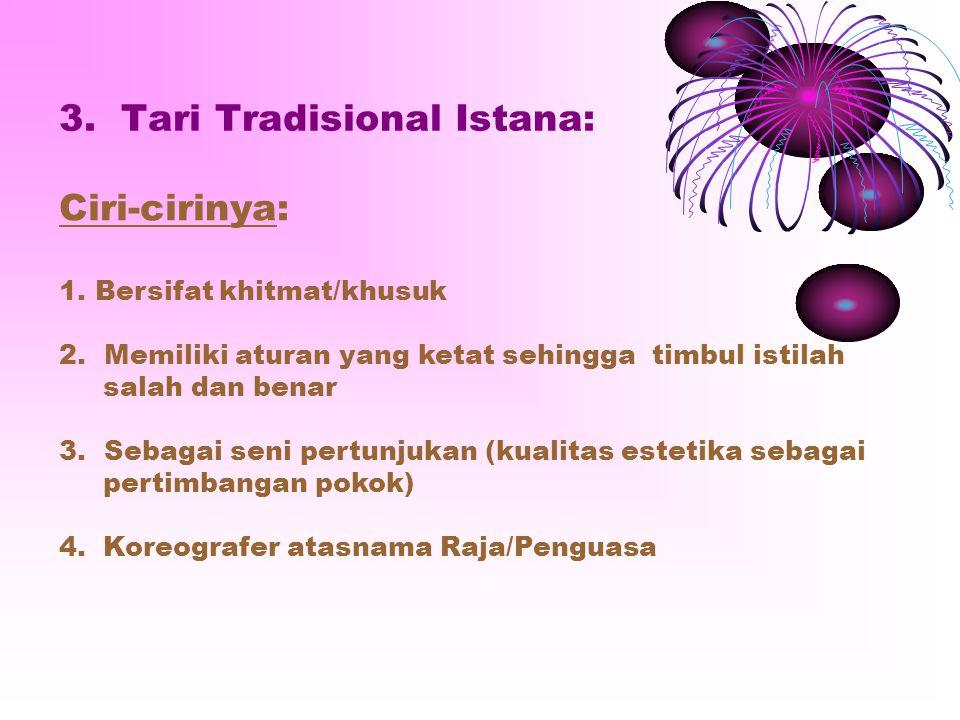 3. Tari Tradisional Istana: