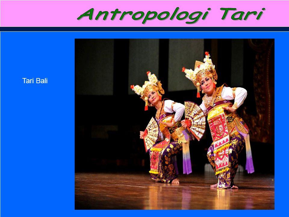 Antropologi Tari Tari Bali