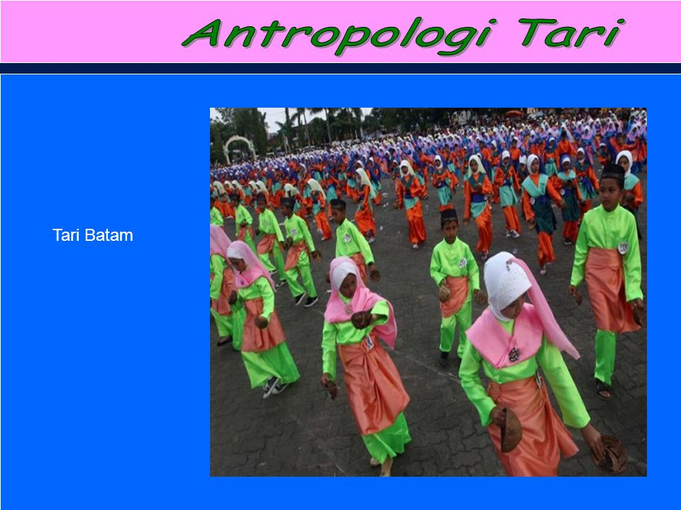 Antropologi Tari Tari Batam