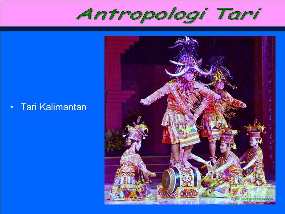 Antropologi Tari Tari Kalimantan