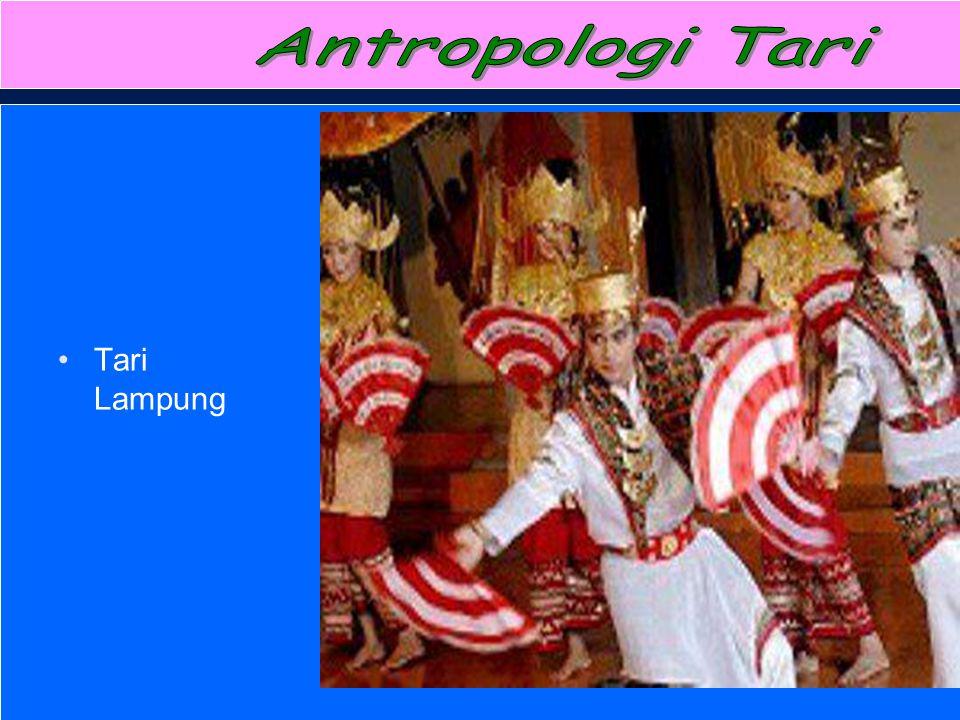 Antropologi Tari Tari Lampung