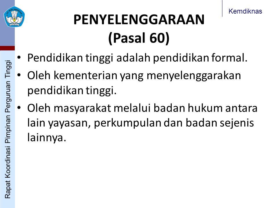 PENYELENGGARAAN (Pasal 60)