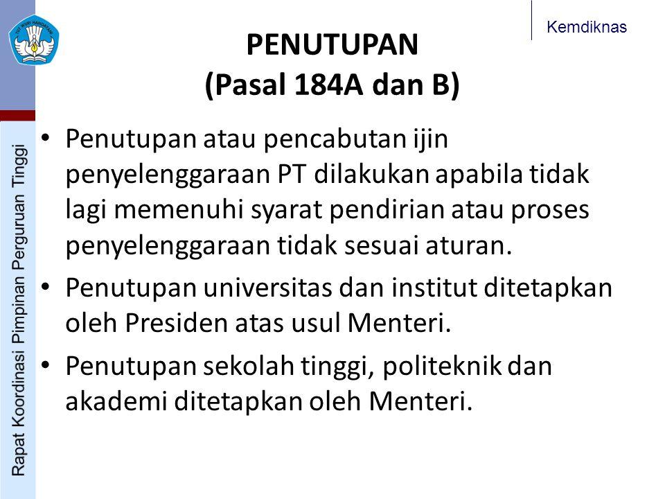 PENUTUPAN (Pasal 184A dan B)