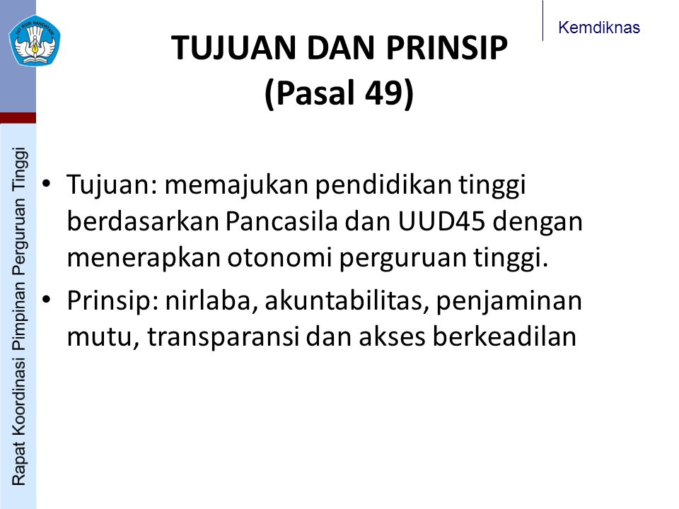 TUJUAN DAN PRINSIP (Pasal 49)