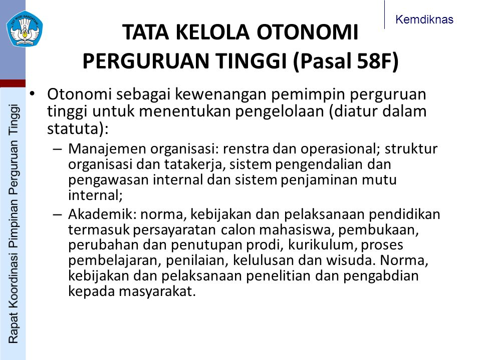 TATA KELOLA OTONOMI PERGURUAN TINGGI (Pasal 58F)