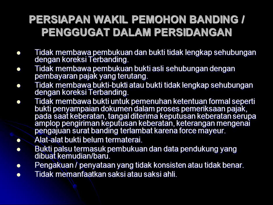 PERSIAPAN WAKIL PEMOHON BANDING / PENGGUGAT DALAM PERSIDANGAN