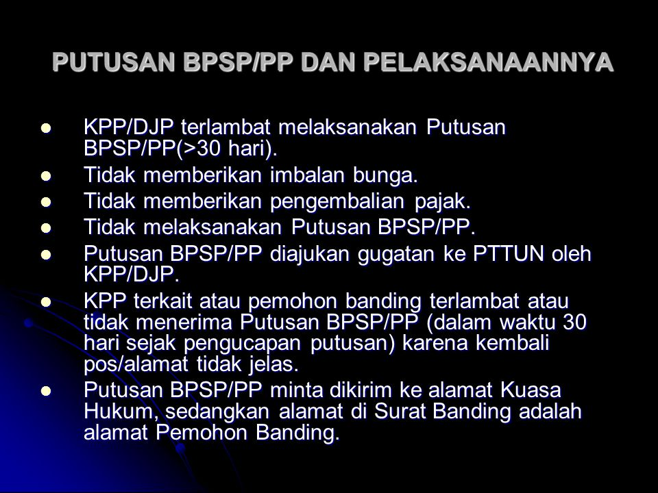 PUTUSAN BPSP/PP DAN PELAKSANAANNYA