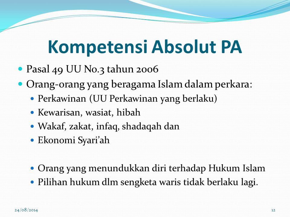 Kompetensi Absolut PA Pasal 49 UU No.3 tahun 2006