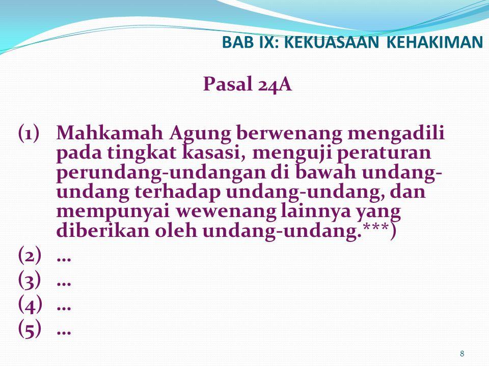 BAB IX: KEKUASAAN KEHAKIMAN