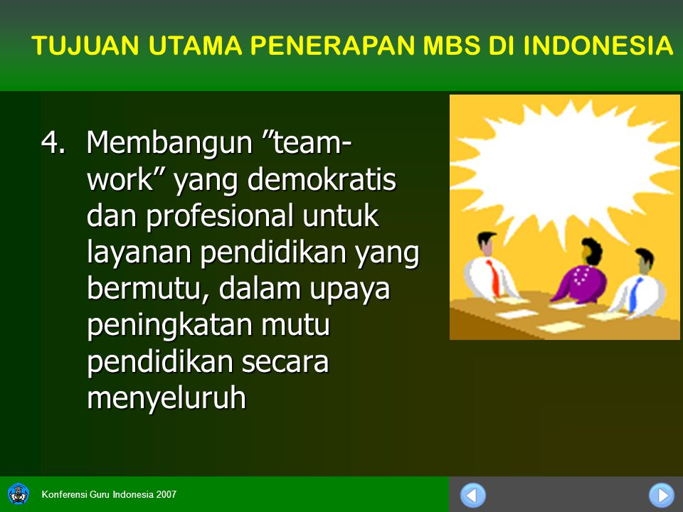 TUJUAN UTAMA PENERAPAN MBS DI INDONESIA