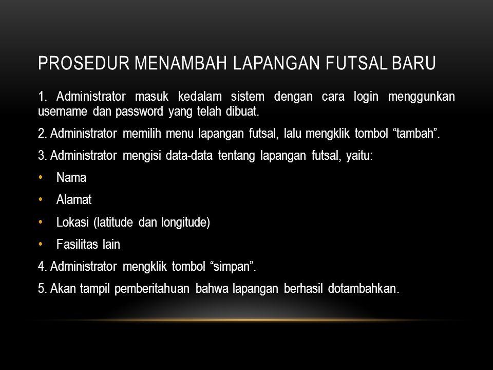 Prosedur Menambah Lapangan Futsal Baru