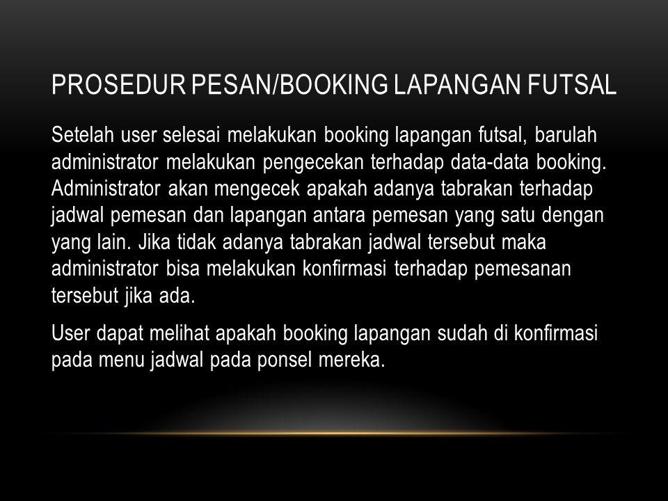 Prosedur Pesan/Booking Lapangan Futsal