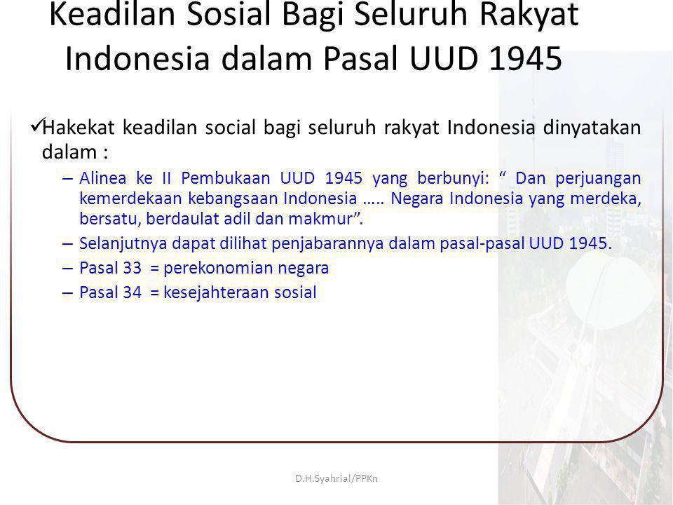 Keadilan Sosial Bagi Seluruh Rakyat Indonesia dalam Pasal UUD 1945