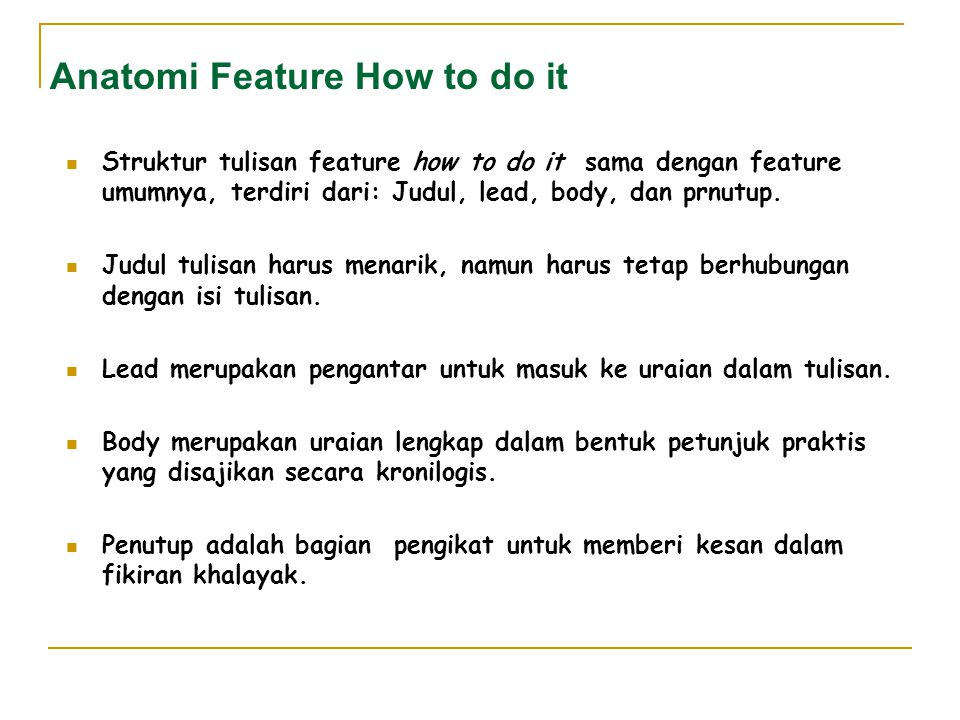 Anatomi Feature How to do it