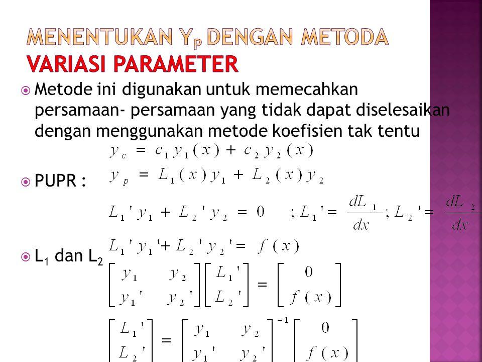 Menentukan yp dengan metoda Variasi parameter