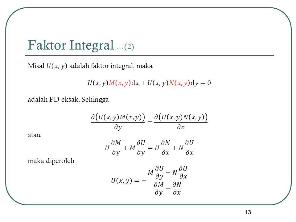 Faktor Integral …(2)