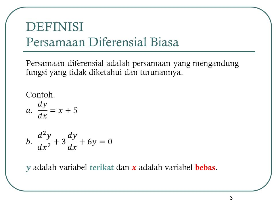 DEFINISI Persamaan Diferensial Biasa