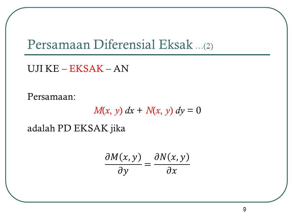 Persamaan Diferensial Eksak …(2)