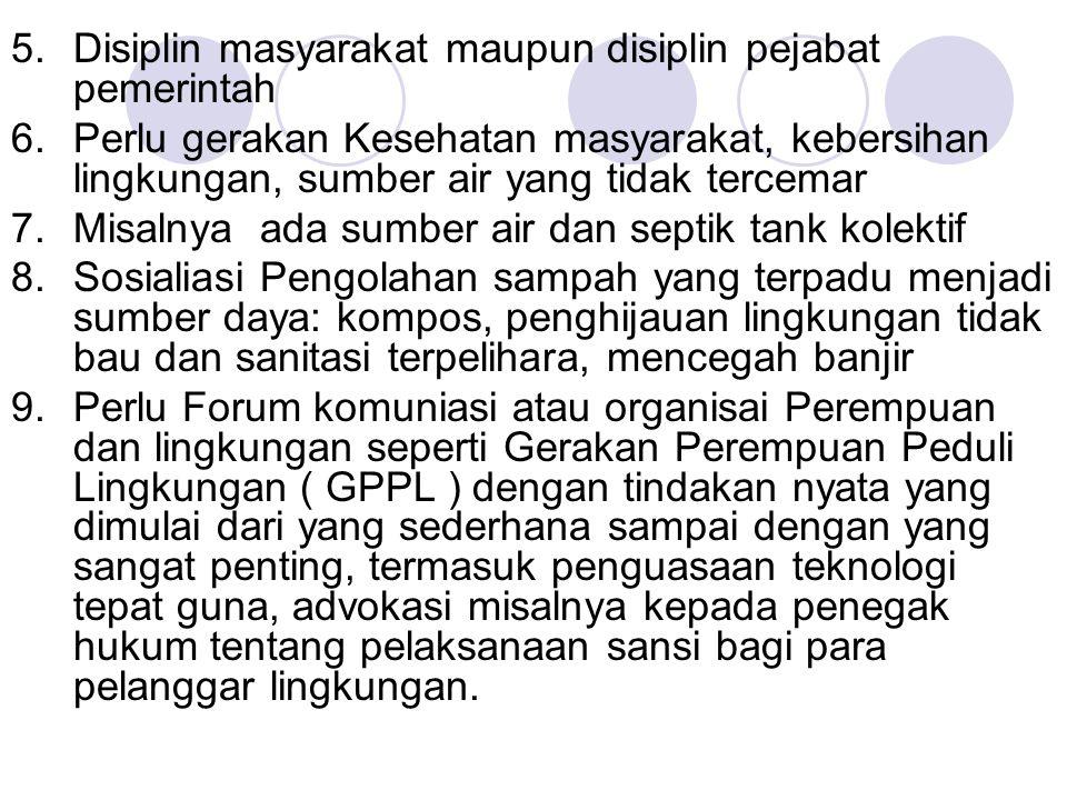 Disiplin masyarakat maupun disiplin pejabat pemerintah