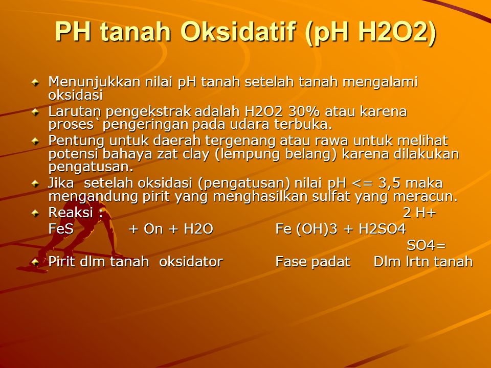 PH tanah Oksidatif (pH H2O2)
