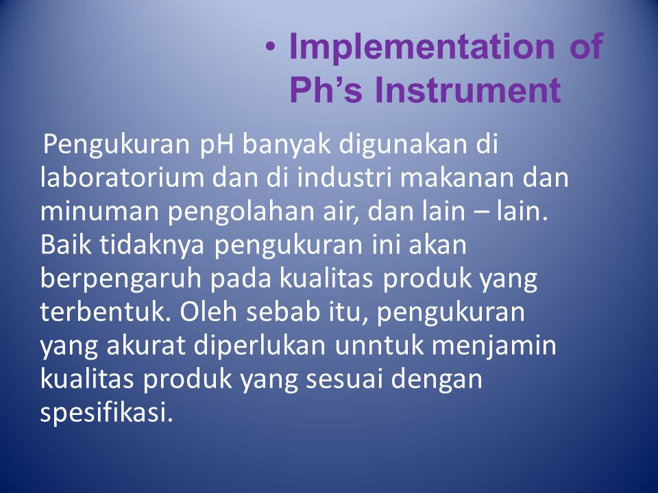 Implementation of Ph's Instrument
