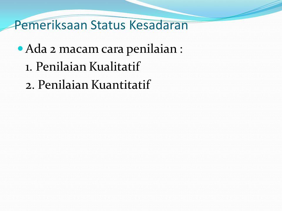 Pemeriksaan Status Kesadaran