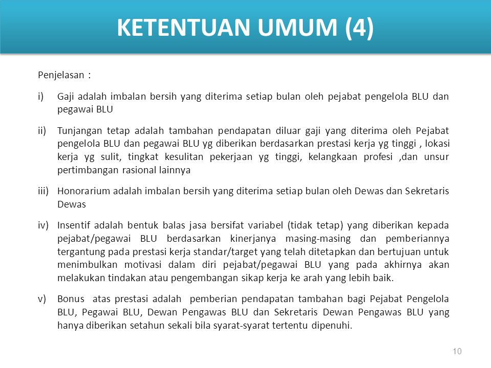 KETENTUAN UMUM (4) Penjelasan :