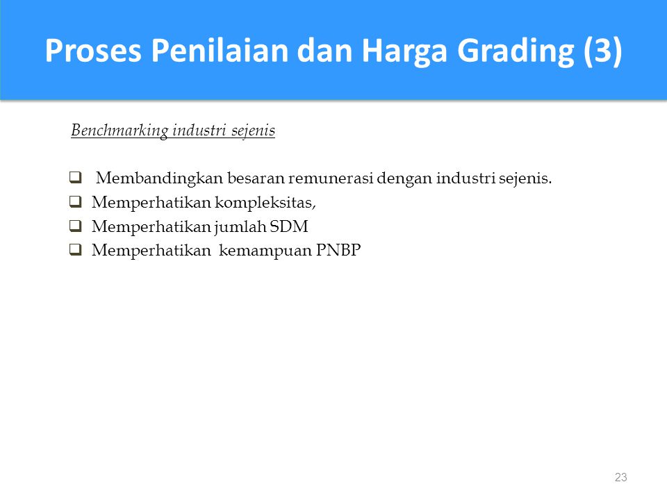 Proses Penilaian dan Harga Grading (3)