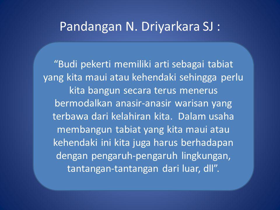 Pandangan N. Driyarkara SJ :