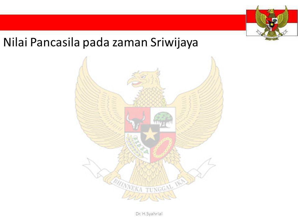 Nilai Pancasila pada zaman Sriwijaya