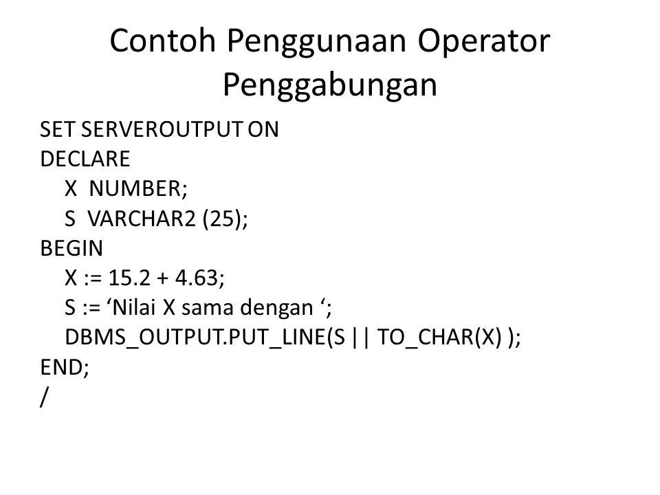 Contoh Penggunaan Operator Penggabungan